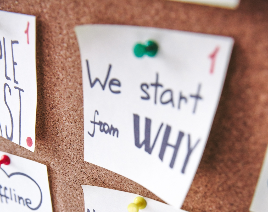 We start from why message pinned on noteboard